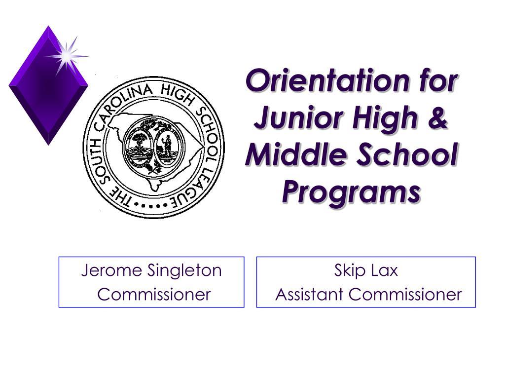 orientation for junior high middle school programs l.