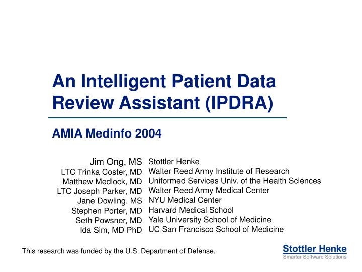 an intelligent patient data review assistant ipdra n.
