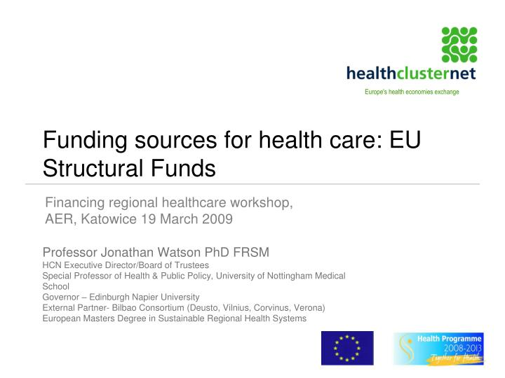 funding sources for health care eu structural funds n.