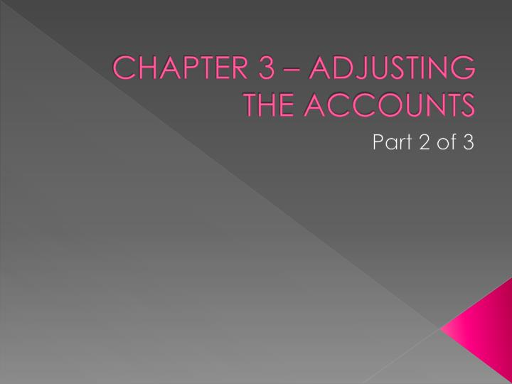 chapter 3 adjusting the accounts n.