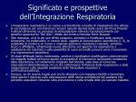 significato e prospettive dell integrazione respiratoria
