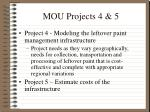 mou projects 4 5