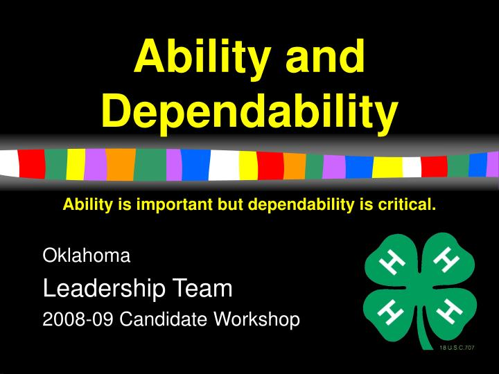 ability and dependability n.