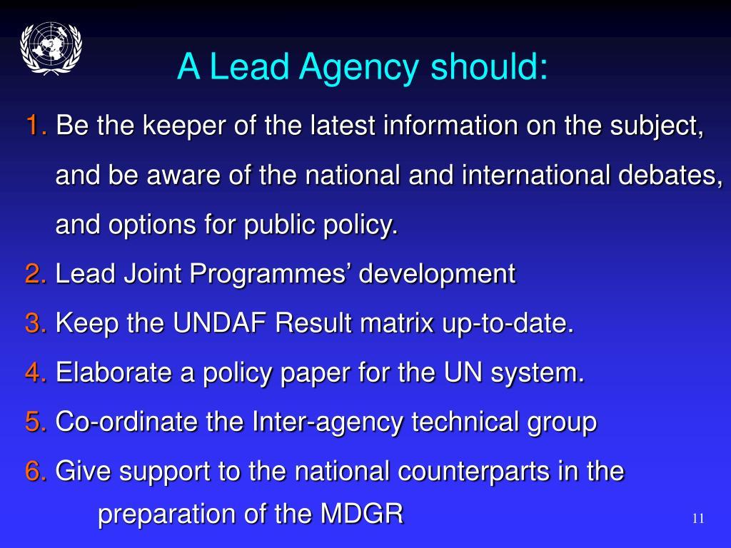 A Lead Agency should: