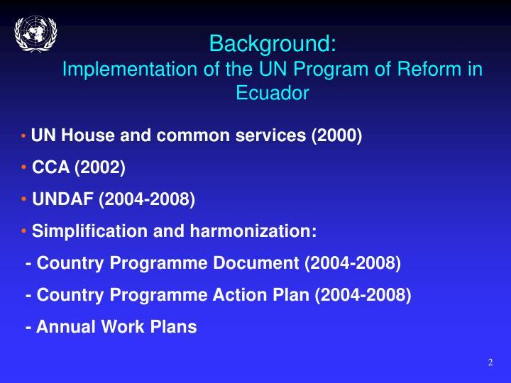 Background implementation of the un program of reform in ecuador