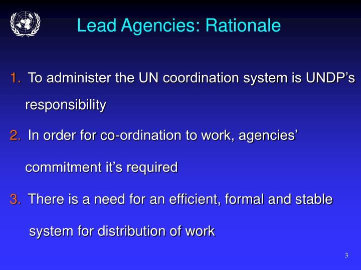 Lead agencies rationale