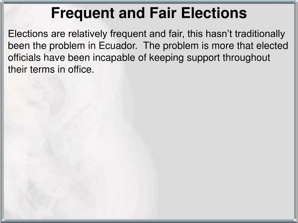 Frequent and Fair Elections