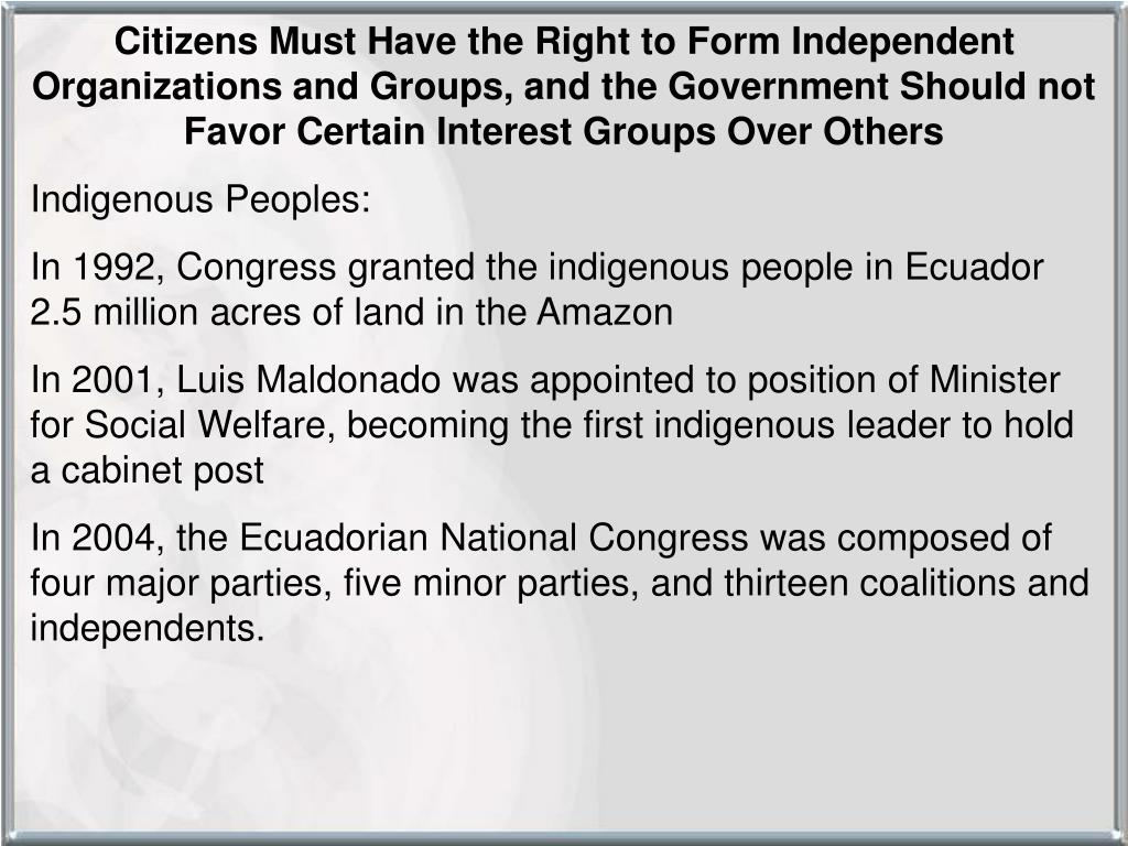 Citizens Must Have the Right to Form Independent Organizations and Groups, and the Government Should not Favor Certain Interest Groups Over Others