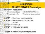 designing a share power campaign