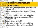 public private institution connection