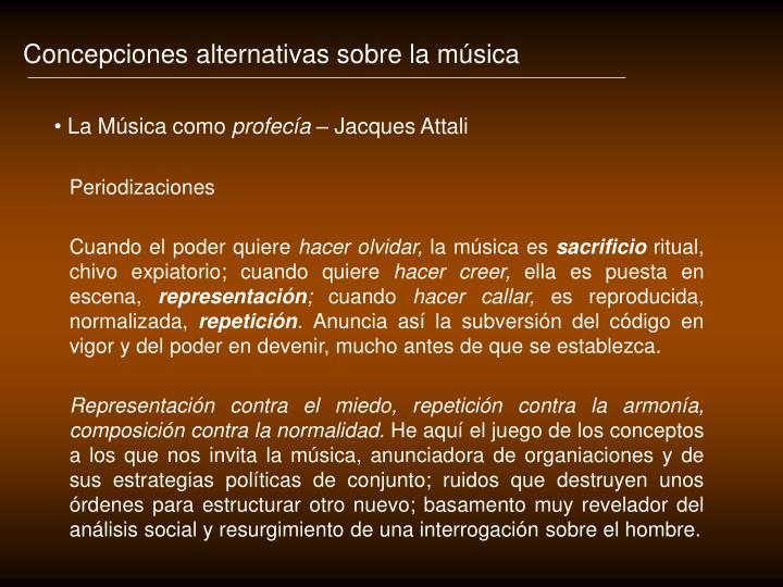 Concepciones alternativas sobre la música