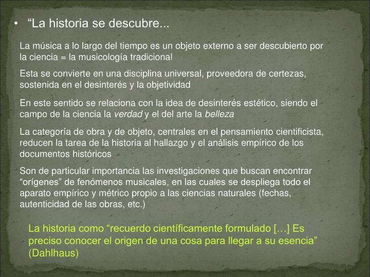 """""""La historia se descubre..."""
