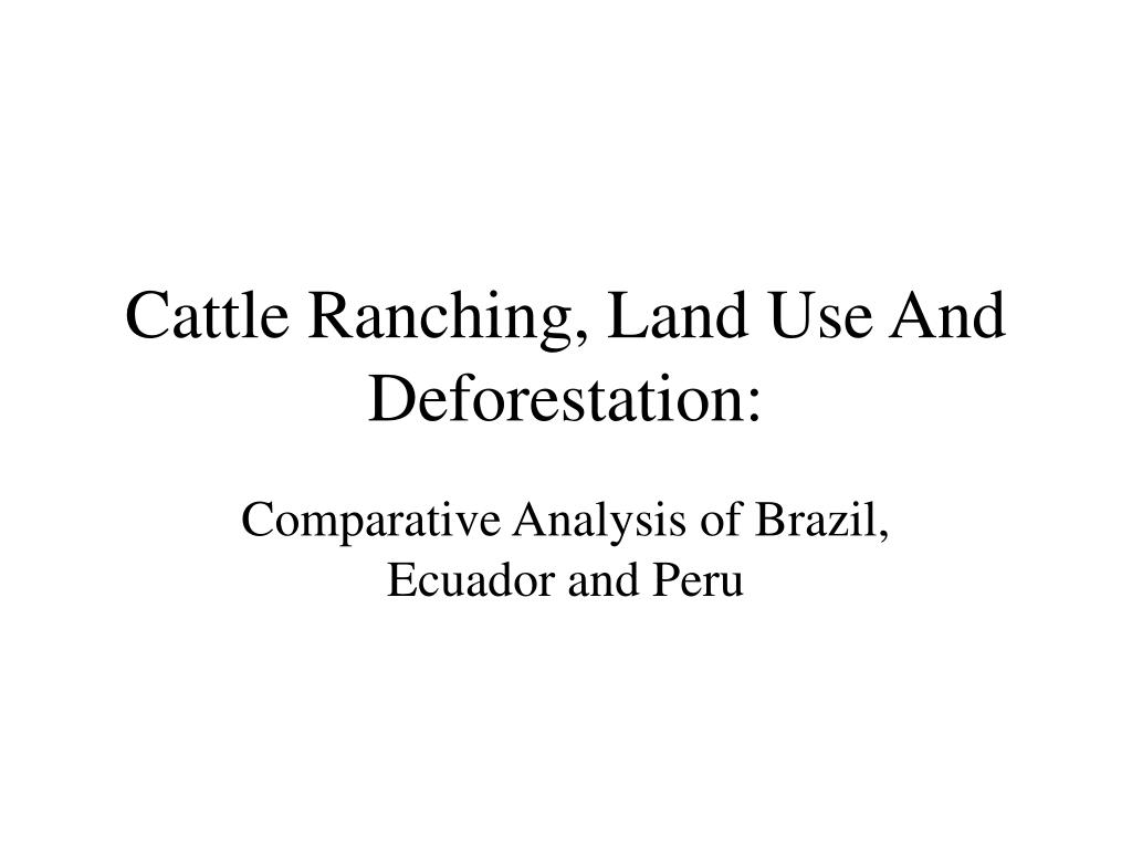 cattle ranching land use and deforestation l.