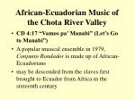 african ecuadorian music of the chota river valley