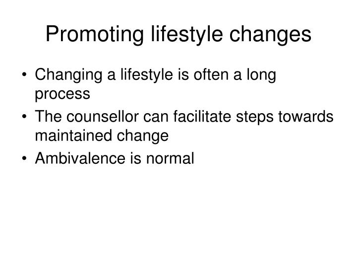 Promoting lifestyle changes