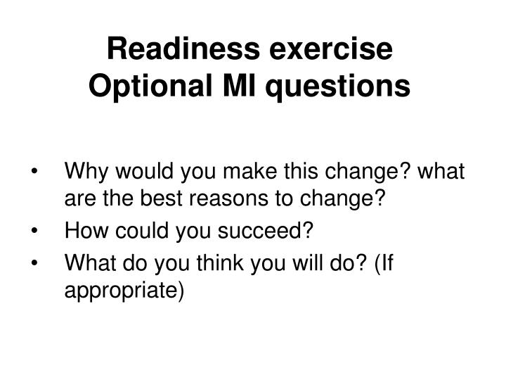 Readiness exercise