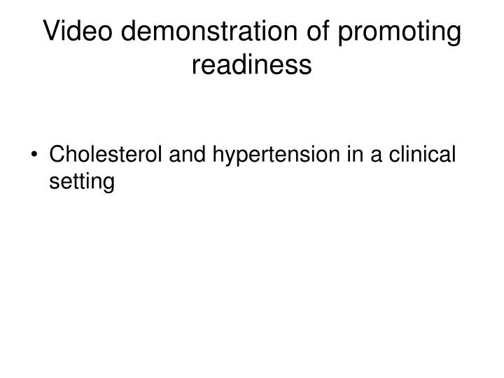 Video demonstration of promoting readiness