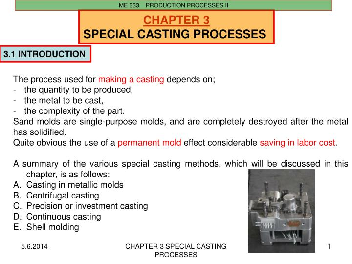PPT - CHAPTER 3 SPECIAL CASTING PROCESSES PowerPoint
