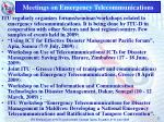 meetings on emergency telecommunications