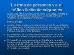 la trata de personas vs el tr fico il cito de migrantes