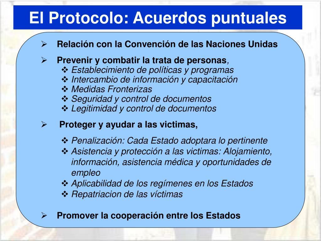 El Protocolo: Acuerdos puntuales