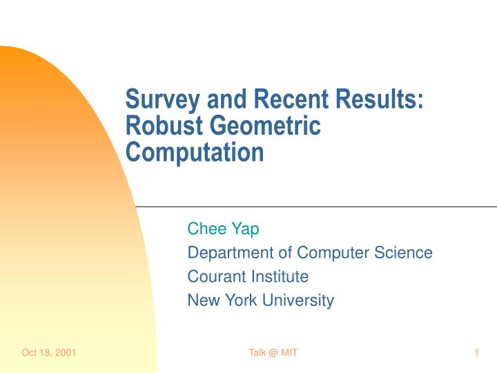 survey and recent results robust geometric computation n.