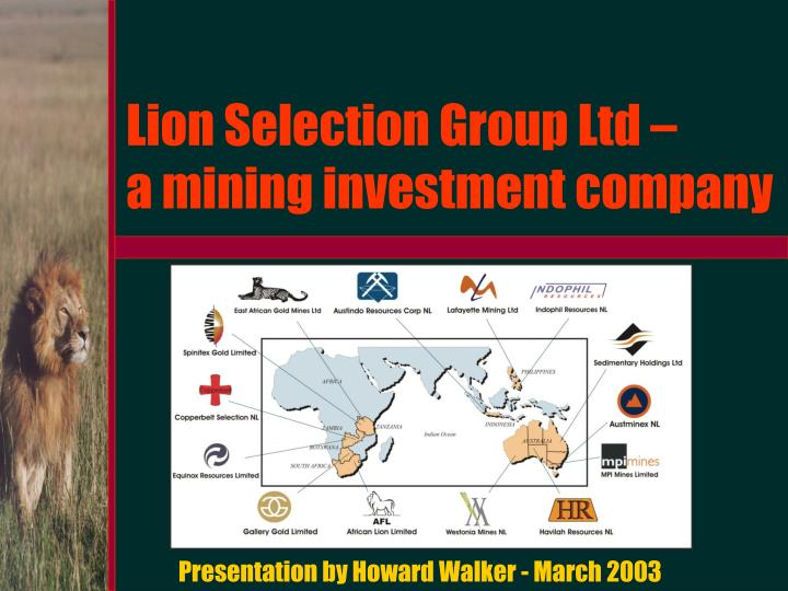 lion selection group ltd a mining investment company n.