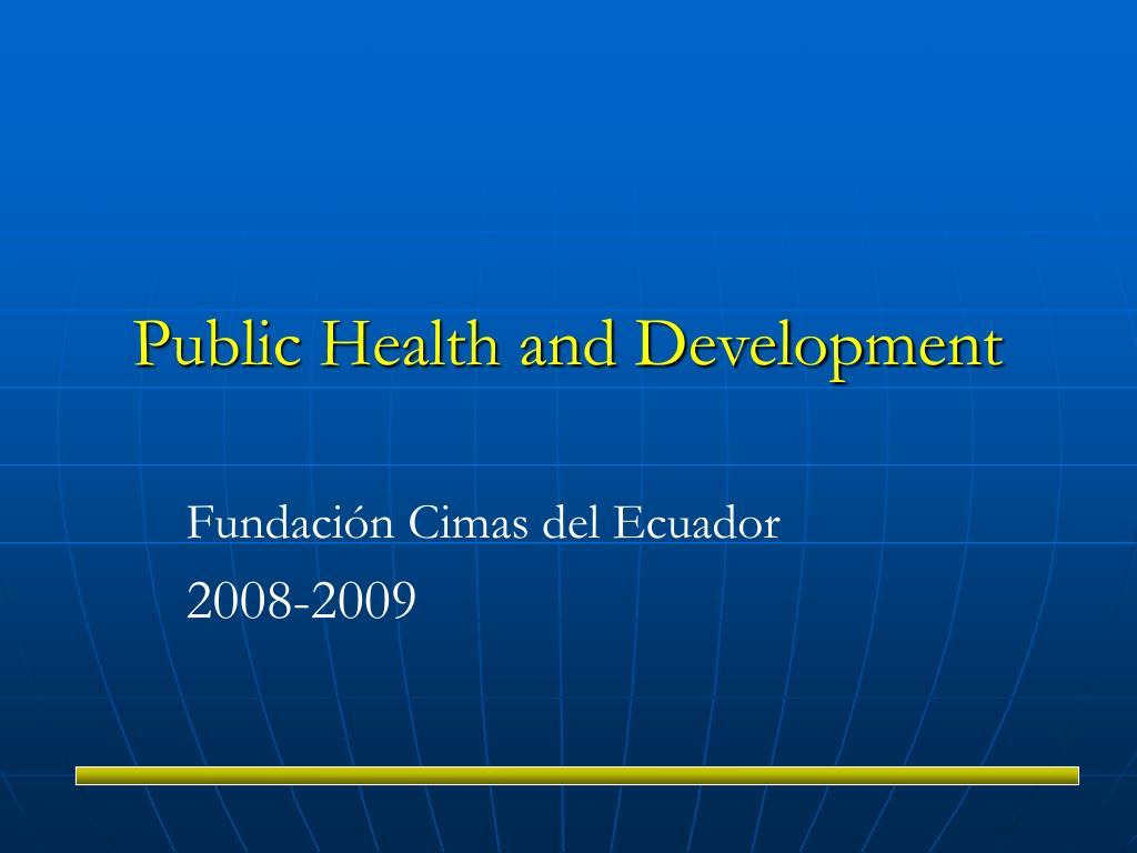 public health and development l.