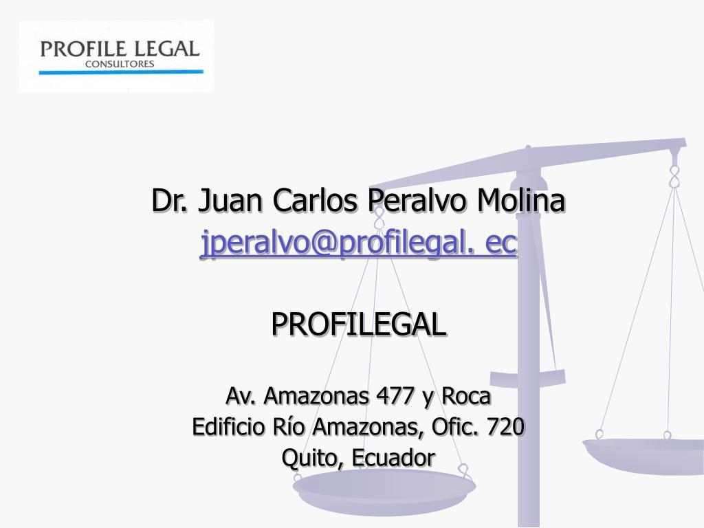 Dr. Juan Carlos Peralvo Molina