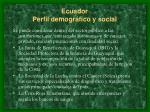 ecuador perfil demogr fico y social3