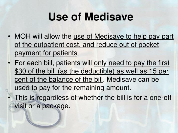 Use of Medisave