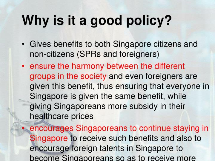 Why is it a good policy?