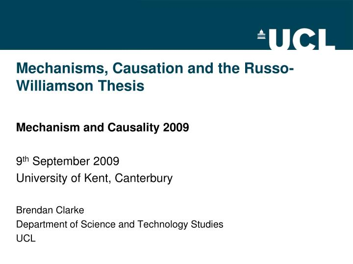mechanisms causation and the russo williamson thesis n.