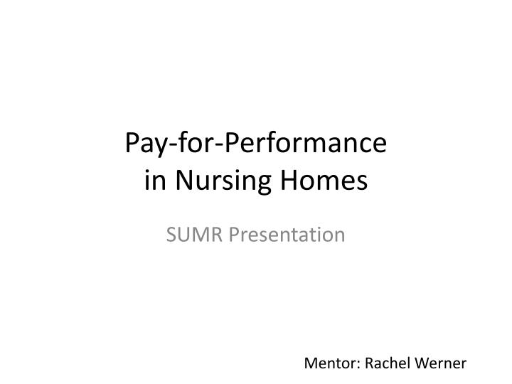 pay for performance in nursing homes n.