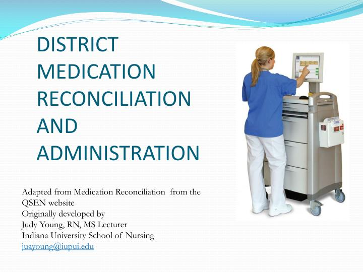 district medication reconciliation and administration n.