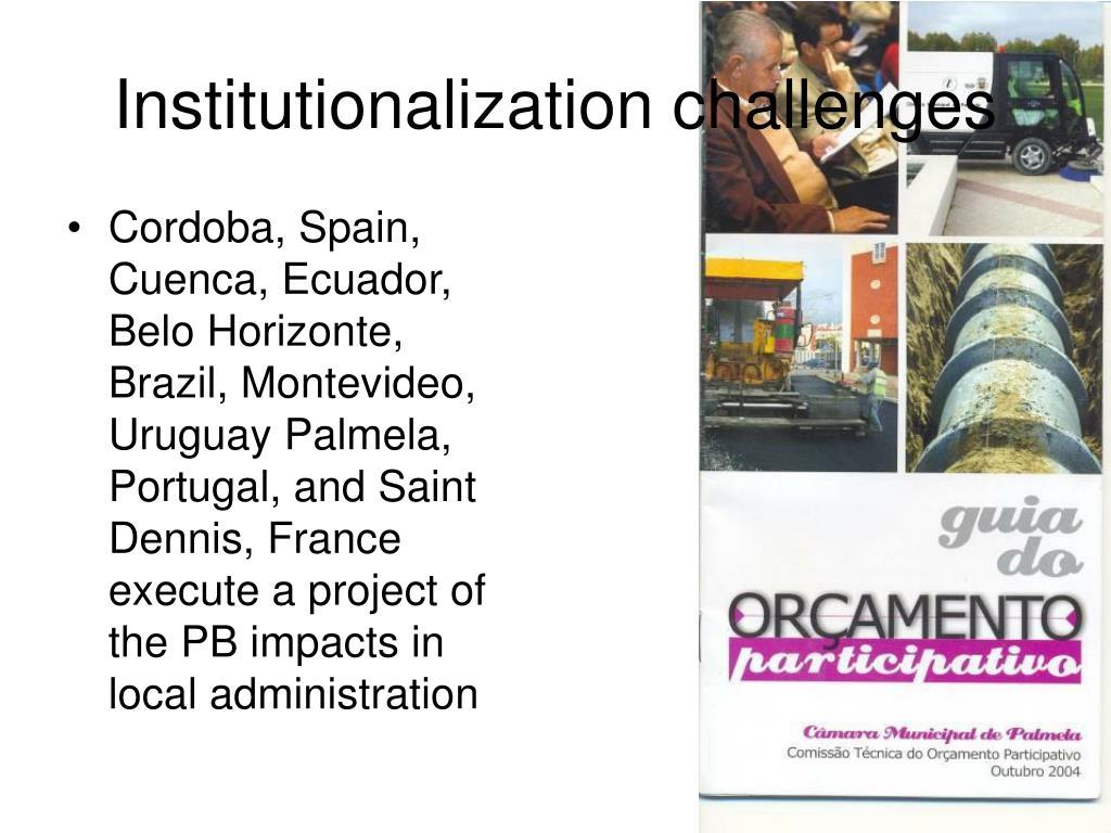 Institutionalization challenges