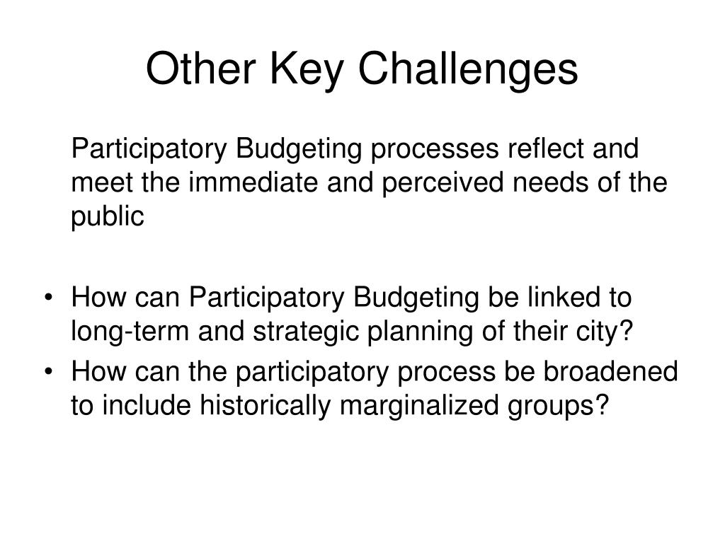 Other Key Challenges