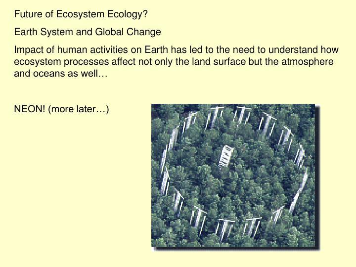 Future of Ecosystem Ecology?