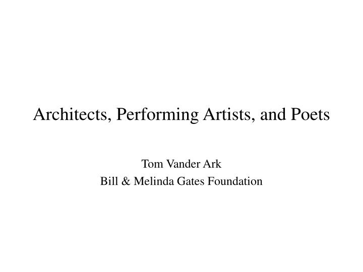 architects performing artists and poets n.