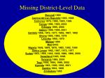 missing district level data