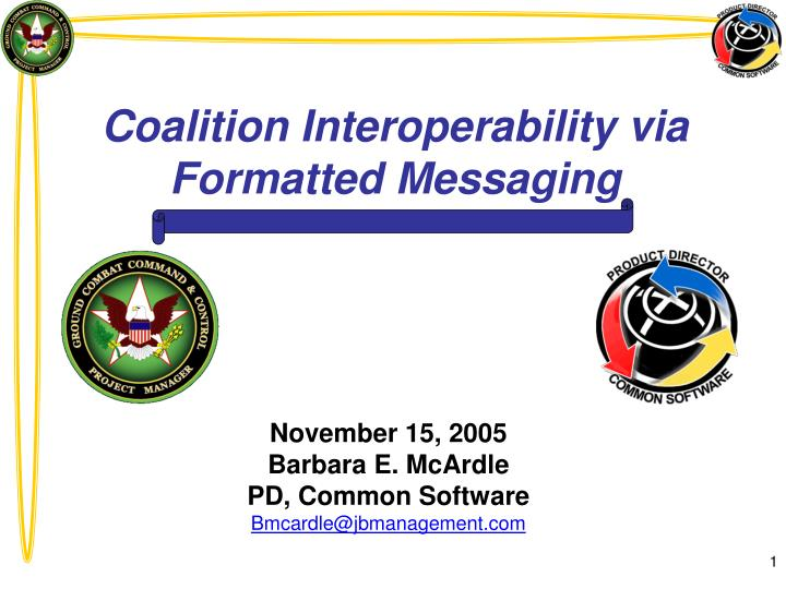 coalition interoperability via formatted messaging n.