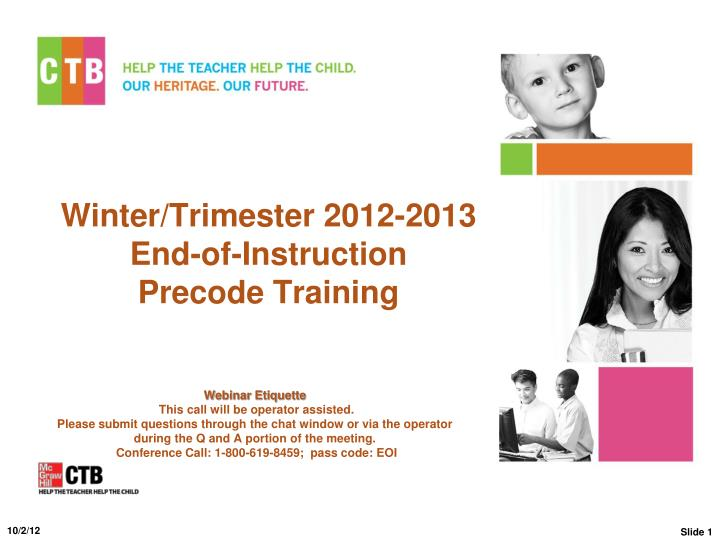 winter trimester 201 2 2013 end of instruction precode training n.