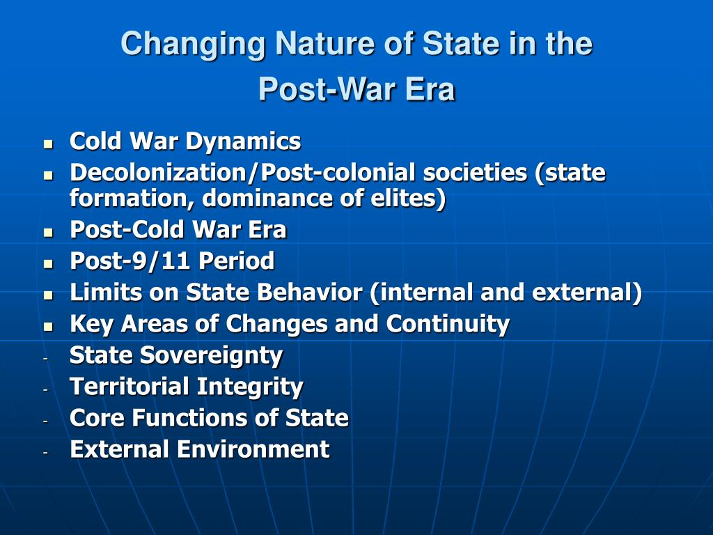Changing Nature of State in the