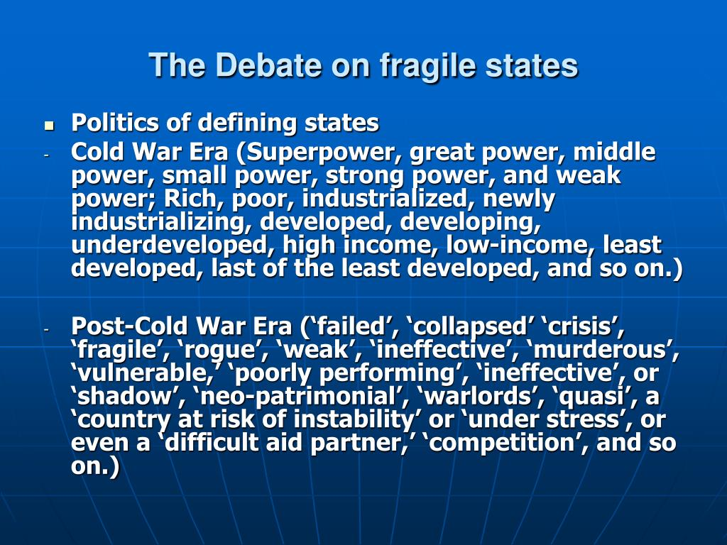 The Debate on fragile states