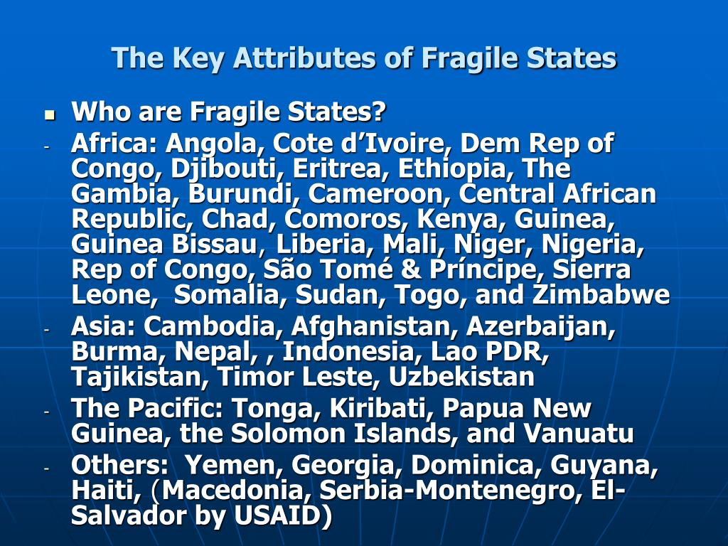 The Key Attributes of Fragile States