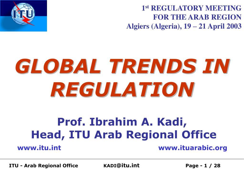 global trends in regulation l.