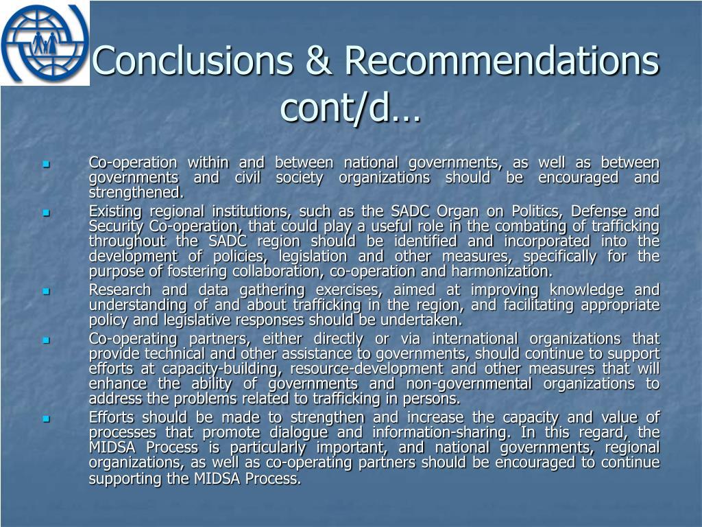 Conclusions & Recommendations cont/d…