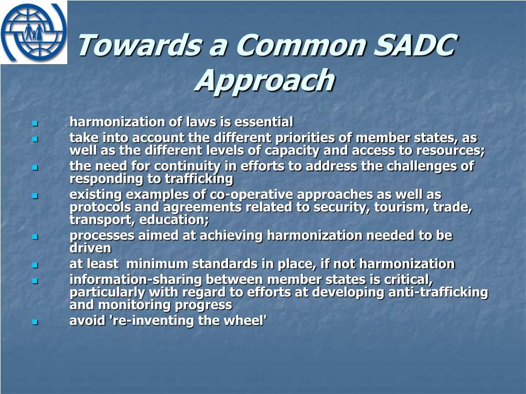 Towards a Common SADC Approach