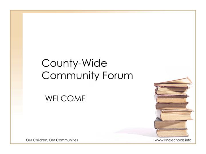 county wide community forum n.