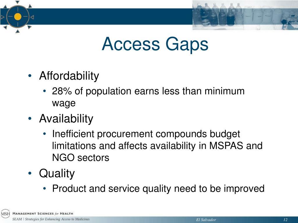 Access Gaps